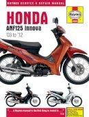 Coombs, Matthew - Honda ANF125 Innova Service and Repair Manual - 9781844259267 - V9781844259267