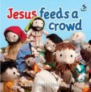 Barfield, Maggie - Jesus Feeds a Crowd - 9781844277124 - V9781844277124