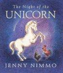 Nimmo, Jenny - The Night of the Unicorn - 9781844286317 - KEX0262634