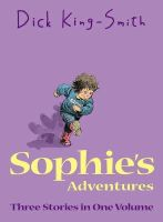 King-Smith, Dick - Sophie's Adventures - 9781844289912 - KTG0016307