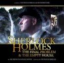 Arthur Conan Doyle - Sherlock Holmes: The Final Problem / The Empty House - 9781844355914 - V9781844355914
