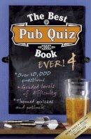Preston, Roy, Preston, Sue - The Best Pub Quiz Book Ever! 4 - 9781844428892 - KSG0009634