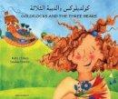 Clynes, Kate - Goldilocks and the Three Bears in Arabic and English - 9781844440368 - V9781844440368