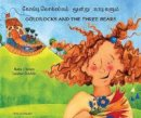 Clynes, Kate - Goldilocks and the Three Bears in Tamil and English - 9781844440542 - V9781844440542