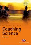 Gordon, Dan A. - Coaching Science - 9781844451654 - V9781844451654