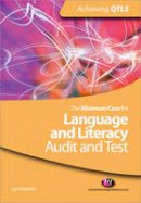 Machin, Lynn - The Minimum Core for Language and Literacy: Audit and Test - 9781844452712 - V9781844452712