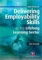 Gravells, Ann - Delivering Employability Skills in the Lifelong Learning Sector - 9781844452958 - V9781844452958