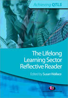 Wallace, Susan - The Lifelong Learning Sector - 9781844452965 - V9781844452965
