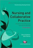 Goodman, Benny; Clemow, Ruth - Nursing and Collaborative Practice - 9781844453733 - V9781844453733
