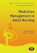 Lawson, Liz; Hennefer, Dawn L. - Medicines Management in Adult Nursing - 9781844458424 - V9781844458424