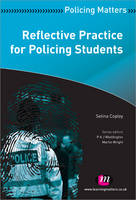 Copley, Selina - Reflective Practice for Policing Students - 9781844458486 - V9781844458486