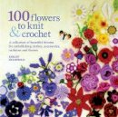 Stanfield, Lesley - 100 Flowers to Knit and Crochet - 9781844484034 - V9781844484034