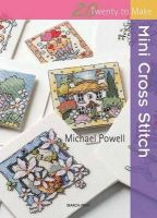 Powell, Michael - Mini Cross Stitch (Twenty to Make) - 9781844486571 - V9781844486571