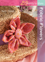 Haxell, Kate - Fabric Flowers - 9781844486991 - V9781844486991