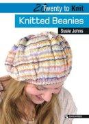 Johns, Susie - Knitted Beanies (Twenty to Make) - 9781844487073 - V9781844487073