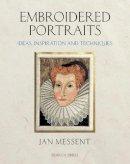 Messent, Jan - Embroidered Portraits - 9781844487417 - V9781844487417