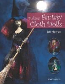 Horrox, Jan - Making Fantasy Cloth Dolls - 9781844487653 - V9781844487653