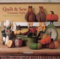 Rasmussen, Anne-Pia Godske - Quilt & Sew Country Style - 9781844488018 - V9781844488018