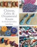 Suzen Millodot - Chinese, Celtic & Ornamental Knots - 9781844488148 - V9781844488148