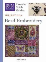 Cox, Shelley - Bead Embroidery (Essential Stitch Guide) - 9781844489237 - V9781844489237