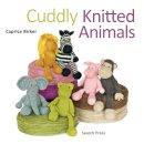 Birker, Caprice - Cuddly Knitted Animals - 9781844489251 - V9781844489251