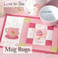 Rolf, Christa - Love to Sew: Mug Rugs - 9781844489268 - V9781844489268