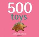 Le, Nguyen - 500 Toys - 9781844489312 - V9781844489312