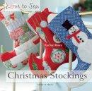 Rowe, Rachael - Christmas Stockings (Love to Sew) - 9781844489749 - V9781844489749