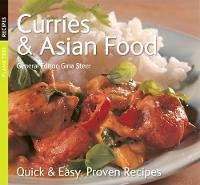 Gina Steer (ed) - CURRIES & ASIAN FOOD : QUICK AND EASY, PROVEN RECIPES (QUICK AND EASY, PROVEN RECIPES SERIES) - 9781844515233 - KDK0011667