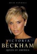 Aspinall, Julie - Victoria Beckham: Queen of America - 9781844544653 - KAK0002199