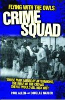 Allen, Paul - Flying with the Owls Crime Squad - 9781844546268 - V9781844546268