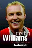 Martyn Williams - Martyn Williams: The Magnificent Seven - 9781844546923 - V9781844546923
