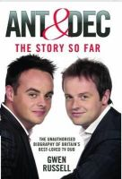 Gwen Russell - Ant and Dec - The Story So Far - 9781844548255 - KTJ0029388
