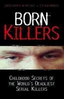 Berry-Dee, Christopher - Born Killers - 9781844548484 - V9781844548484