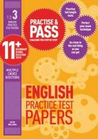 Williams, Peter - Practise & Pass 11+ Level Three: English Practice Test Papers - 9781844554270 - V9781844554270