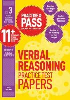 Williams, Peter - Practise & Pass 11+ Level Three: Verbal Reasoning Practice Test Papers - 9781844554300 - V9781844554300