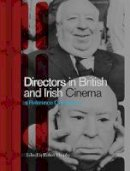 - Directors in British and Irish Cinema: A Reference Companion - 9781844571253 - V9781844571253