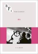 Miller, D.A. - 8 1/2 (BFI Film Classics) - 9781844572311 - V9781844572311