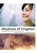 - Shadows of Progress: Documentary Film in Post-War Britain - 9781844573226 - V9781844573226