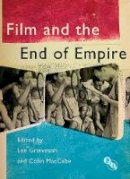 - Film and the End of Empire (Cultural Histories of Cinema) - 9781844574247 - V9781844574247