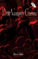 Gelder, Ken - New Vampire Cinema - 9781844574414 - V9781844574414