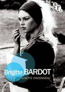 Vincendeau, Ginette - Brigitte Bardot (Film Stars) - 9781844574926 - V9781844574926