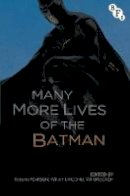 - The Many More Lives of the Batman - 9781844577651 - V9781844577651