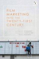 - Film Marketing into the Twenty-First Century - 9781844578382 - V9781844578382