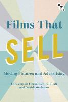 - Films that Sell: Moving Pictures and Advertising (Cultural Histories of Cinema) - 9781844578917 - V9781844578917