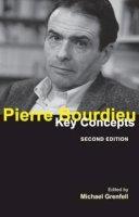 Grenfell, Michael - Pierre Bourdieu: Key Concepts - 9781844655304 - V9781844655304