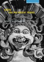 - Taste and the Ancient Senses (The Senses in Antiquity) - 9781844658695 - V9781844658695