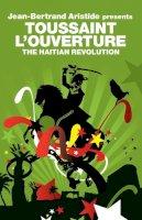 Aristide, Jean-Bertrand - Toussaint L'Ouverture - 9781844672615 - V9781844672615