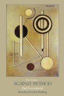 Feyerabend, Paul K. - Against Method - 9781844674428 - V9781844674428