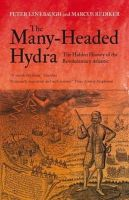 Linebaugh, Peter; Rediker, Marcus - The Many-Headed Hydra - 9781844678655 - V9781844678655
